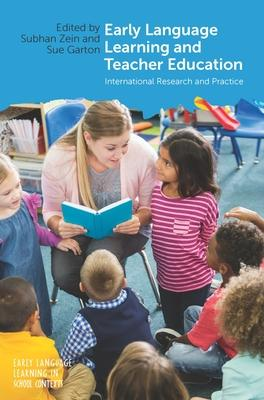 Early Language Learning and Teacher Education: International Research and Practice