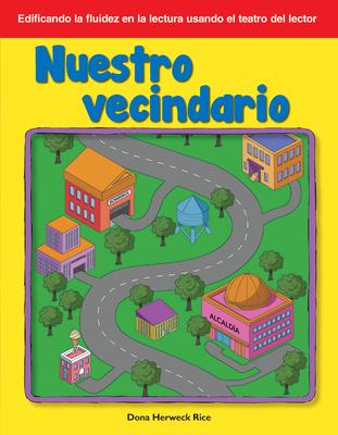 Nuestro Vecindario / Our Neighborhood