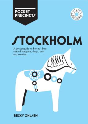 Pocket Precincts Stockholm: A Pocket Guide to the City's Best Cultural Hangouts, Shops, Bars and Eateries