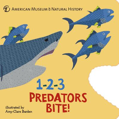 1-2-3 Predators Bite!: An Animal Counting Book