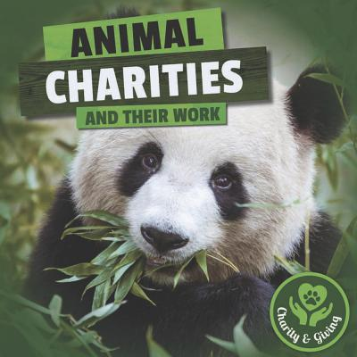 Animal Charities and Their Work