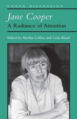 Jane Cooper: A Radiance of Attention