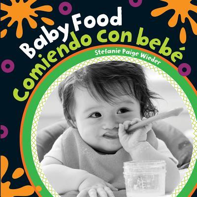 Baby Food / Comiendo Con Bebé