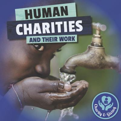 Human Charities and Their Work