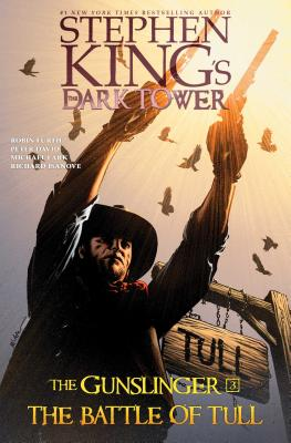Stephen King's the Dark Tower 3: The Gunslinger-the Battle of Tull