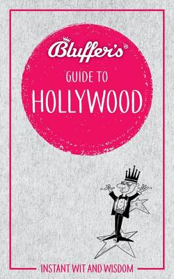 Bluffer's Guide to Hollywood