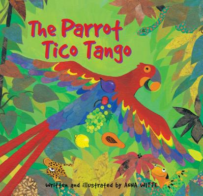 The Parrot Tico Tango: Includes a Online Sing Along Website
