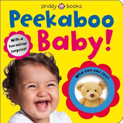 Peekaboo Baby!: With a Fun Mirror Surprise!