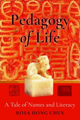 Pedagogy of Life: A Tale of Names and Literacy
