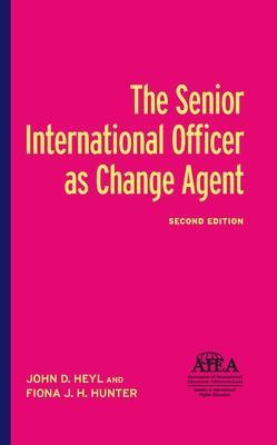 The Senior International Officer As Change Agent