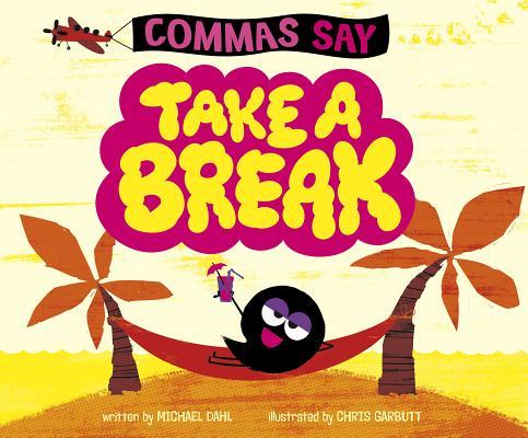 Commas Say Take a Break