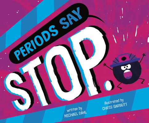 Periods Say Stop