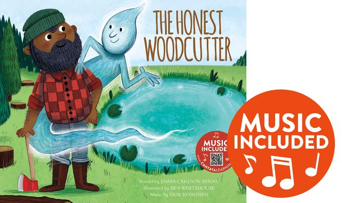 The Honest Woodcutter: Includes Music