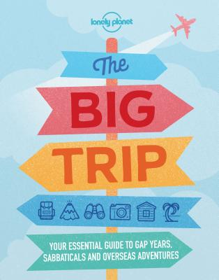 Lonely Planet the Big Trip