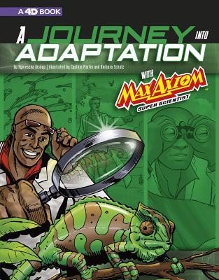 A Journey into Adaptation With Max Axiom, Super Scientist