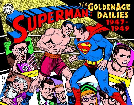 Superman 3: Golden Age Dailies -1947-1949