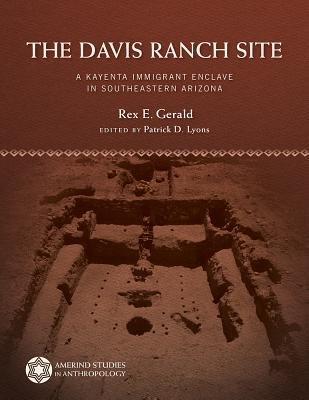 The Davis Ranch Site: A Kayenta Immigrant Enclave in Southeastern Arizona