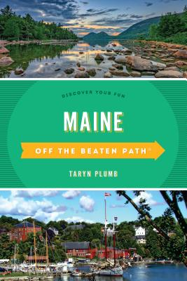 Off the Beaten Path Maine: Discover Your Fun