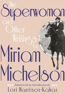 The Superwoman and Other Writings