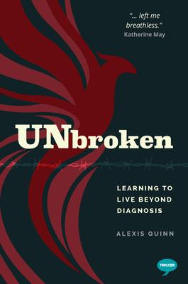 Unbroken: Learning to Live Beyond Diagnosis