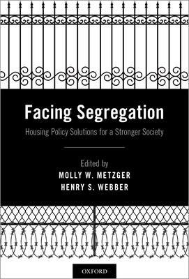 Facing Segregation: Housing Policy Solutions for a Stronger Society