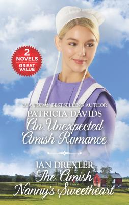 An Unexpected Amish Romance and the Amish Nanny's Sweetheart