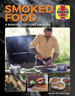 Smoked Food: A Manual for Home Smoking