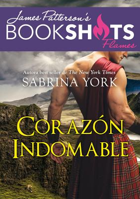 Corazón indomable / Bedding the Highlander
