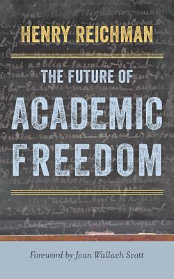 The Future of Academic Freedom