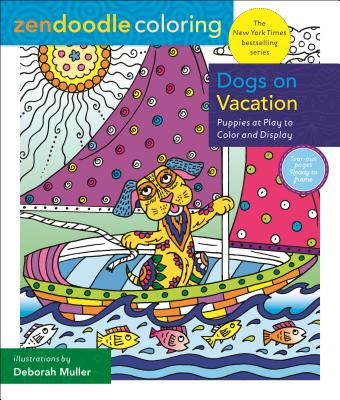 Dogs on Vacation: Puppies at Play to Color and Display