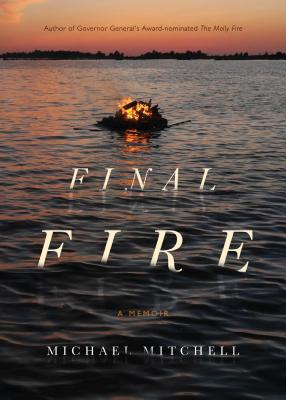 Final Fire: A Photographer's Tales from a Very Small Island