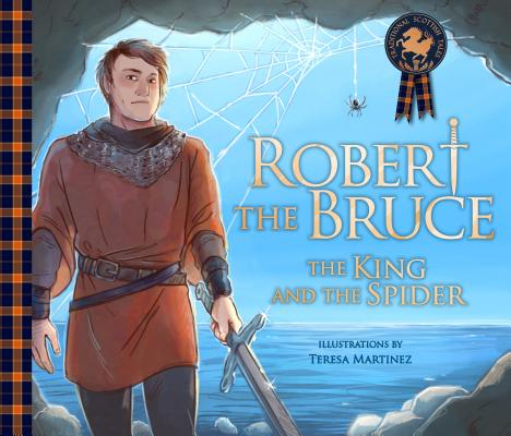 Robert the Bruce: The King and the Spider