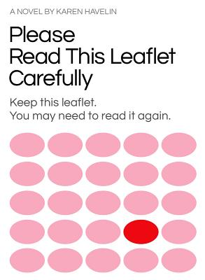 Please Read This Leaflet Carefully: Keep This Leaflet, You May Need to Read It Again