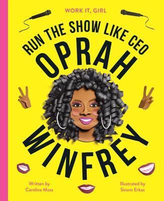 Oprah Winfrey: Run the Show Like Ceo