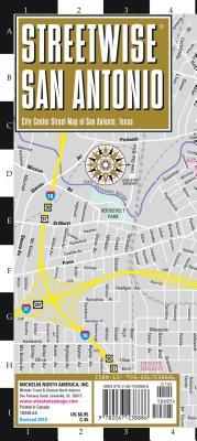 Michelin Streetwise San Antonio: City Center Street Map of San Antonio, Texas