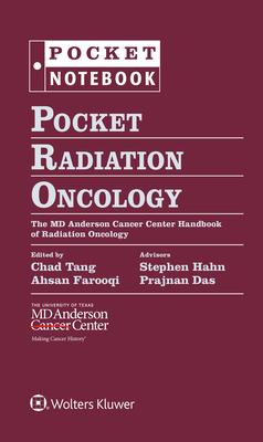 Pocket Radiation Oncology: The MD Anderson Cancer Center Handbook of Radiation Oncology