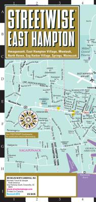 Michelin Streetwise East Hampton: Amagansett, East Hampton Village, Montauk, North Haven, Sag Harbor Village, Springs, Wainscott