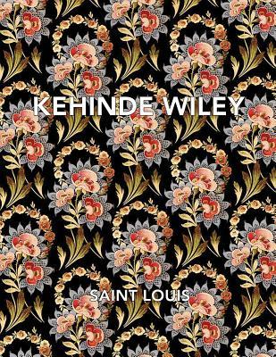 Kehinde Wiley: Saint Louis