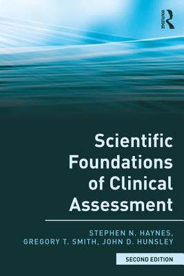 Scientific Foundations of Clinical Assessment
