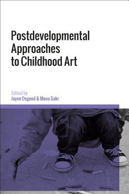 Postdevelopmental Approaches to Childhood Art