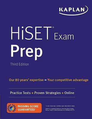 Kaplan HiSET Exam Prep: Practice Tests + Proven Strategies + Online