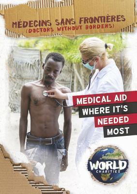 Médecins Sans Frontières/ Doctors Without Borders