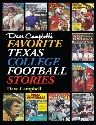 Dave Campbell's Favorite Texas College Football Stories