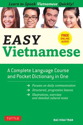 Easy Vietnamese: Learn to Speak Vietnamese Quickly! - Free Companion Online Audio