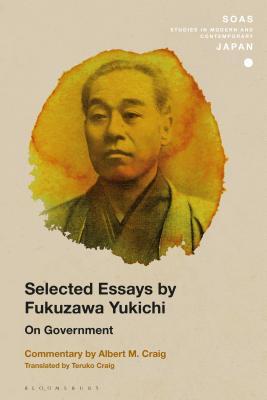Selected Essays by Fukuzawa Yukichi: On Government