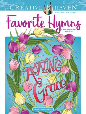 Creative Haven Favorite Hymns Coloring Book