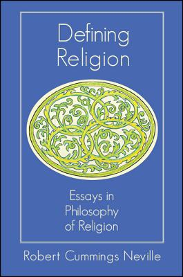 Defining Religion: Essays in Philosophy of Religion