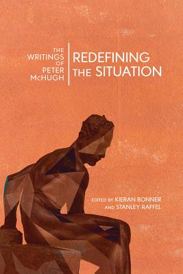 Redefining the Situation: The Writings of Peter Mchugh