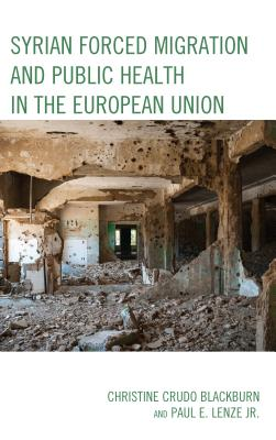 Syrian Forced Migration and Public Health in the European Union
