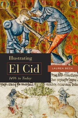 Illustrating El Cid, 1498 to Today